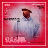 @DJMYSTERYJ | Crank Liverpool | Part 1