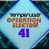 TemperLigts Presents Operation Electro #041