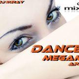 Dj Miray Dance Megamix April 2019