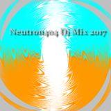 Neutron404 - Dj Mix 2017