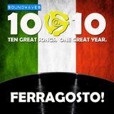 Soundwaves 10@10 #204: Ferragosto!