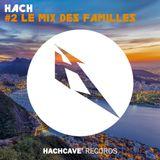 HacH - #2 Le Mix Des Familles