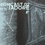 HICHCAST 2 mixed by JADORE