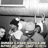 Joker & Swindle, Skepta & JME – Live at Butterz 3rd Birthday – Cable – 23.02.2013