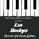 Los Becinos  - Private Vip Party Edition