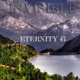 INVISIBLE-ETERNITY 47