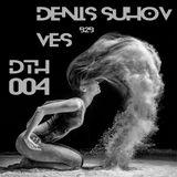 VES b2b DENIS SUHOV - DTH 004