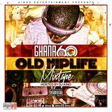 DJ KING GHANA @60 OLD HIPLIFE MIX