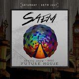 SAEM -  [Radio Show - 002] Future House