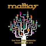 Mattias - Live at Club Avalanche