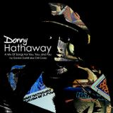 Donny Hathaway: A Mix of Songs for You, You, and You