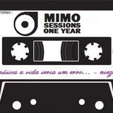 Mimo Sessions One Year - Part I