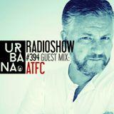 Urbana radio show by David Penn #394::: Guest mix ATFC