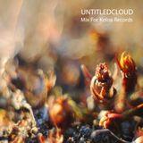 Untitledcloud - Mix For Koloa Records