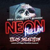 Tilos Selection 191 - Neonhullám Djs - Envo, Gridscape, Quixotic
