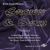 Richie Twinz Presents...Grown & Sexy Vol 2