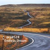 PCP#528... Endless Dream...