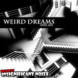 Insignificant Noize - Weird Dreams