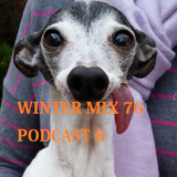 Winter Mix 76 - Podcast 7 (June 2016)