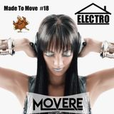 Movere presents Made To Move Episode 18 (Electro Turkey)