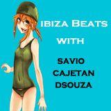 Savio Cajetan DSouza presents 'Ibiza Beats' - Episode 12