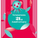 GRASSROOTS  21st Anniversary  2018.11.03