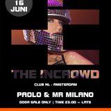 Mr Milano Live @ Club NL Adam; The Incrowd 16-06-12 PT 1; Tech House