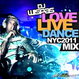 DJ Wispas Love Live Dance MIX NYC 2011