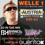 AUSTRIA MUSIC SHOW KW 43 Hosted by Guenta K - Barnes & Heatcliff and DJanes HouseKat in the Mix