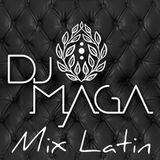 Mix Latin - DJ Maga