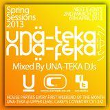 UNA-TEKA SPRING SESSIONS 2013 mixed by UNA-TEKA DJs