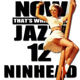 Now That's What I Call Jazz! 12