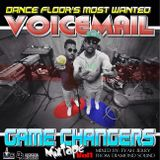 Voicemail - Game Changers Mixtape Vol.1