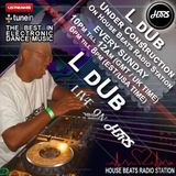 L DuB Presents Under Construction Live On HBRS  14 -01 - 18