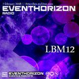 LBM12 - Eventhorizon Radio 7-2-18