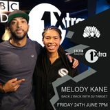Melody Kane Back 2 Back with DJ Target BBC1Xtra 24th June 2016 RADIO RIP