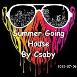 003 # 2012-07-06 # Summer Going House part 1
