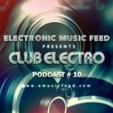 Club Electro by EMF - Podcast #10 (May 2014)