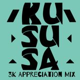Kususa 3K Appreciation Mix