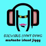 Mustache Island Jiggy