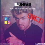 @DJSHRAII  'George Michael Tribute Mix'  - #InTheMixWednesdays