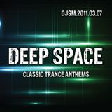 Deep Space - Classic Trance Anthems