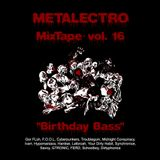 Metalectro MixTape vol.16 - Birthday Bass [Nov 13]