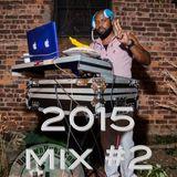 Goodvibes 2015 Mix #2