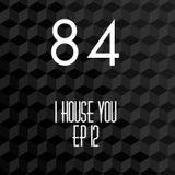 I House You ep 12