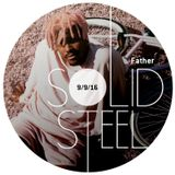 Solid Steel Radio Show 9/9/2016 Hour 1 - Father