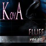 KovA - fluff (vol.05)