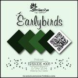 EarlyBirds Capitule 05 @ Raul Castillo (Srilanka Budha)