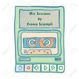 Franco Sciampli Mix Sessions (22.10.2018)