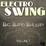 Electro Swing: Big Band & Balkan